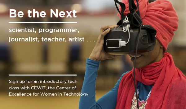Be the Next . . . scientist, programmer, artist, teacher